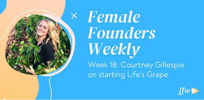 Female Founders Weekly