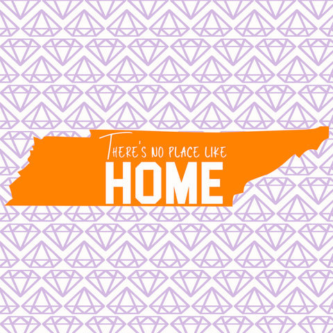Tennessee SVG , There's No Place Like Home, TN SVG File