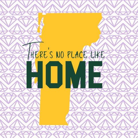 Vermont SVG , There's No Place Like Home, VT SVG File