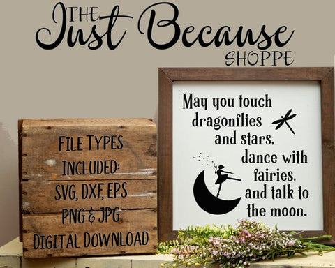 SVG May You Touch Dragonflies and Stars, Inspirational SVG File