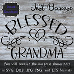 SVG Blessed Grandma Svg Rustic Decor Svg Tote Svg Mug Decal Shirt Design Blessings Svg Family Blessings Grandmother Gift DIY