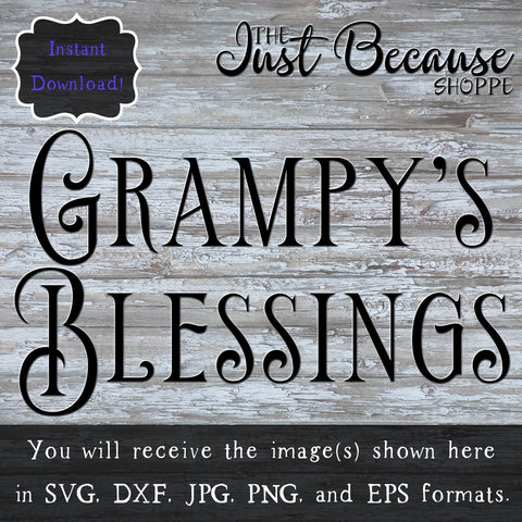 SVG Grampy's Blessing, Gift for Grandfather SVG File