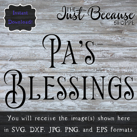 SVG Pa's Blessing, Gift for Grandfather SVG File
