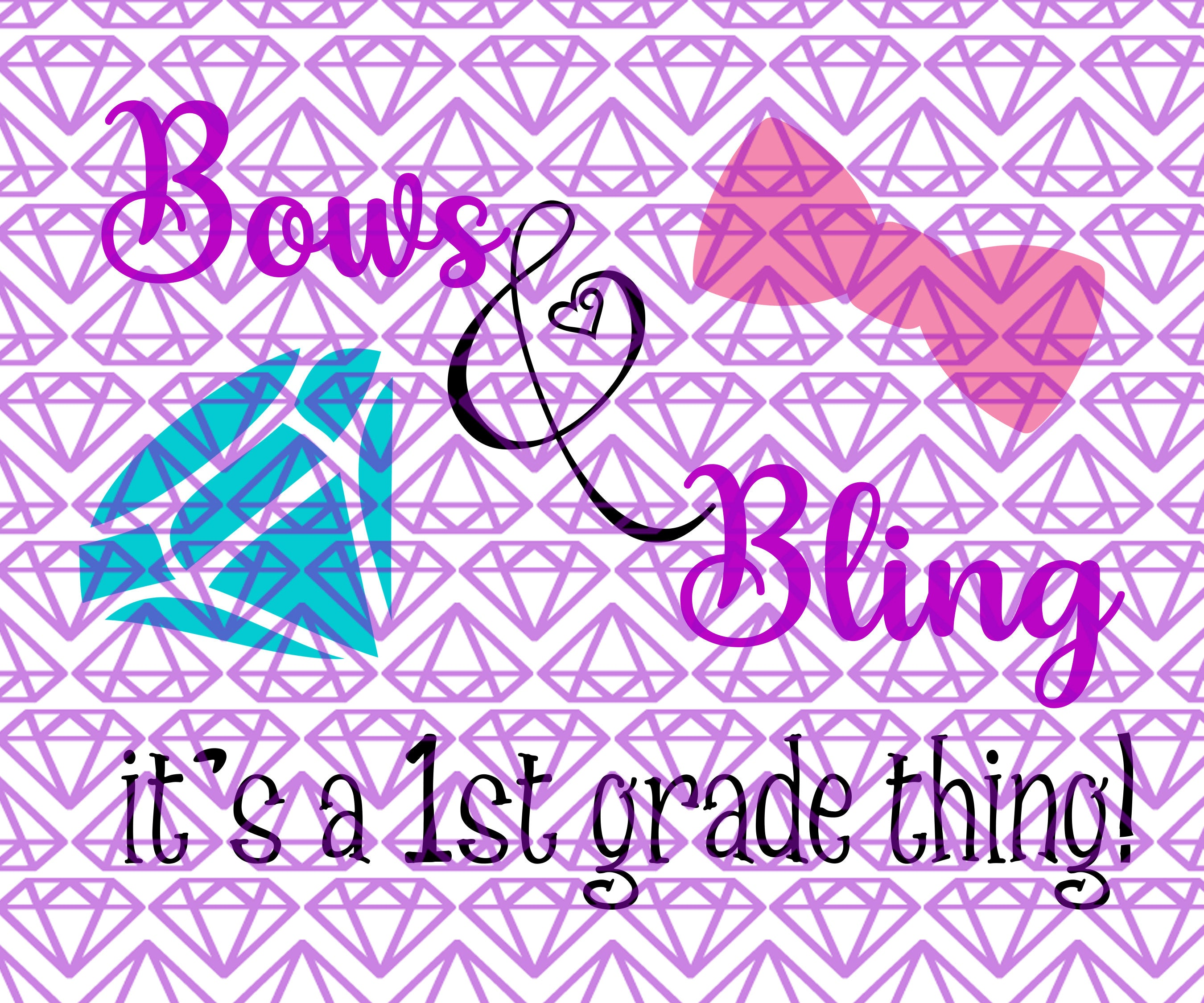SVG 1st Grade Bows & Bling, First Grade Back to School SVG File