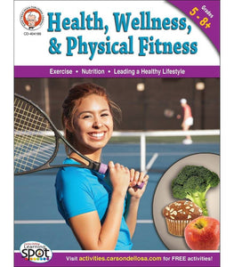 Health, Wellness, and Physical Fitness Workbook
