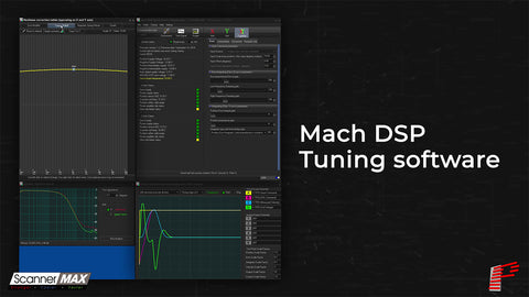 ScannerMAX Mach DSP Tuning Software
