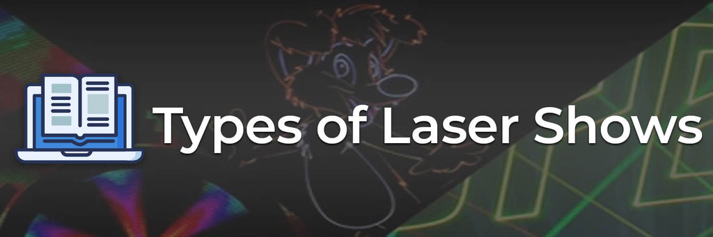 types-of-laser-shows-graphic