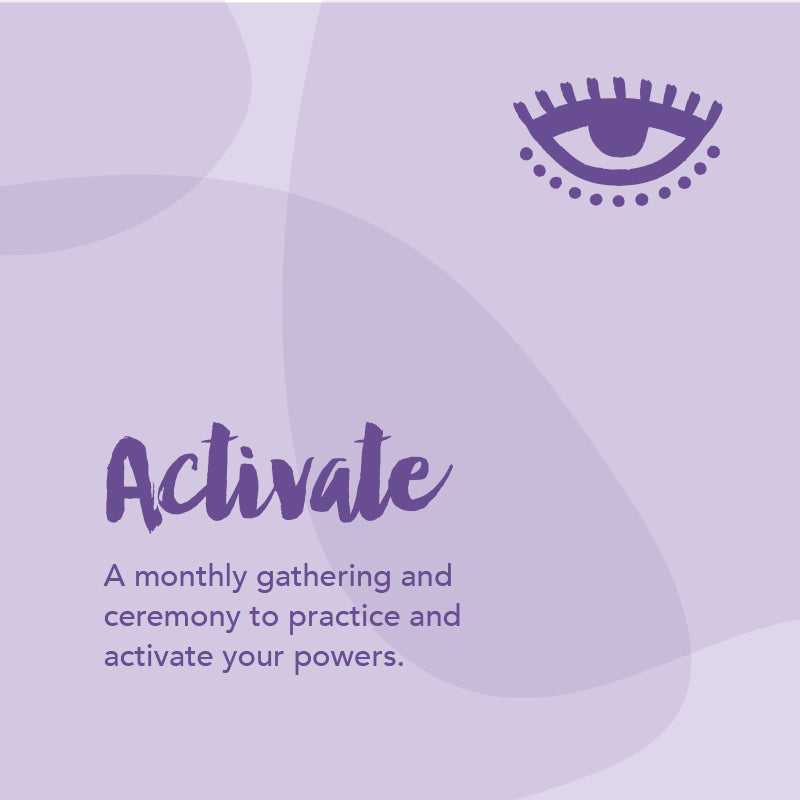 """Activate"" Monthly Gathering & Ceremony"