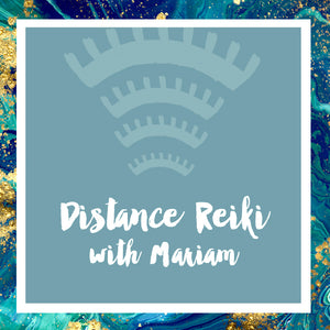 Distance Reiki with Mariam