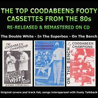 The Top Coodabeens Footy Cassettes From The 80s (3CD)