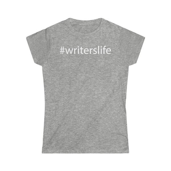 Writer's Life Ladies' Softstyle Tee (Various Colors)