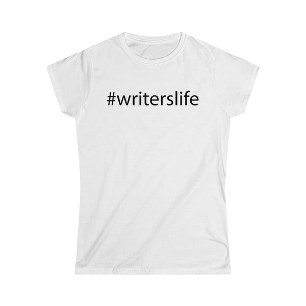Writer's Life Ladies' Softstyle Tee (White)