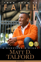 From Fear To Faith: A Survivor's Story (Second Edition)