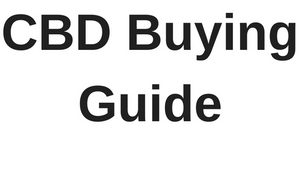 ULTIMATE CBD BUYING GUIDE
