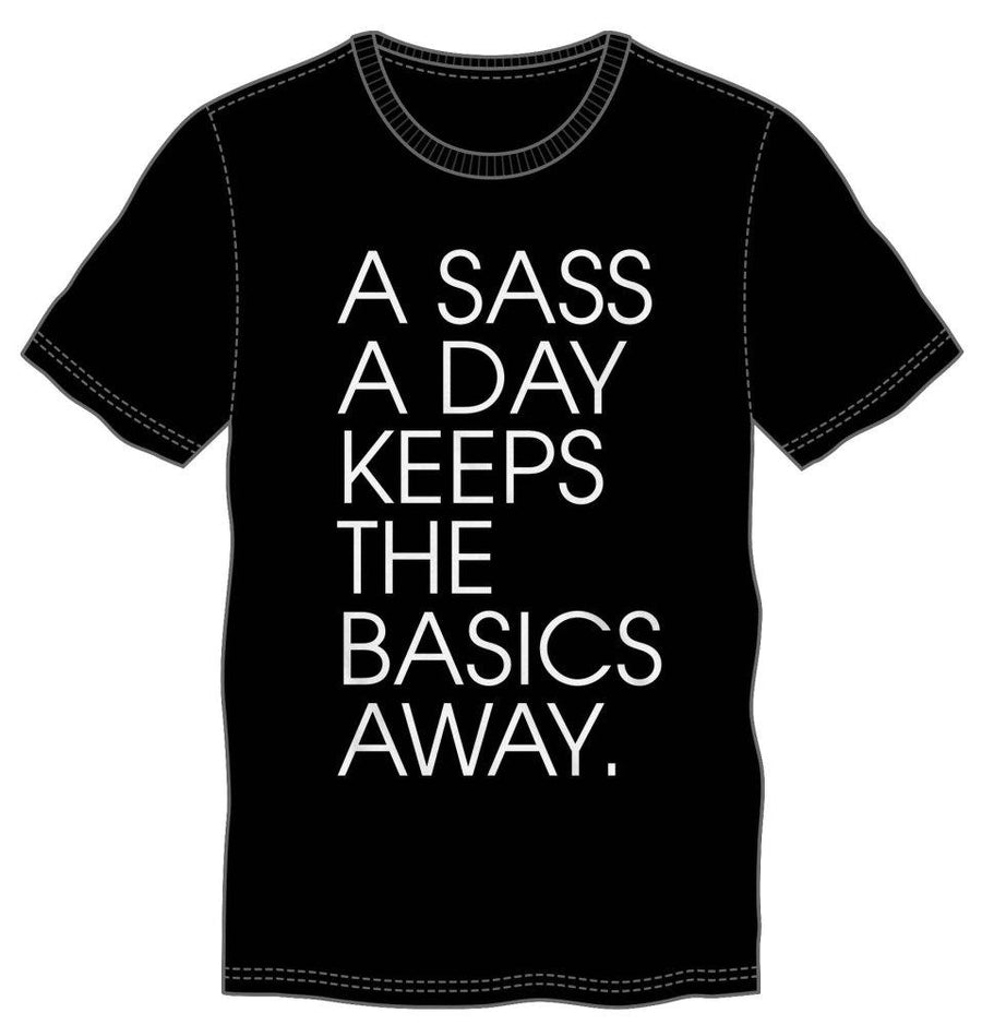 A Sass A Day Keeps The Basics Away Men's Black T-Shirt Tee Shirt