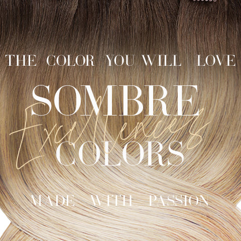 SOMBRE-HAIR EXTENSIONS