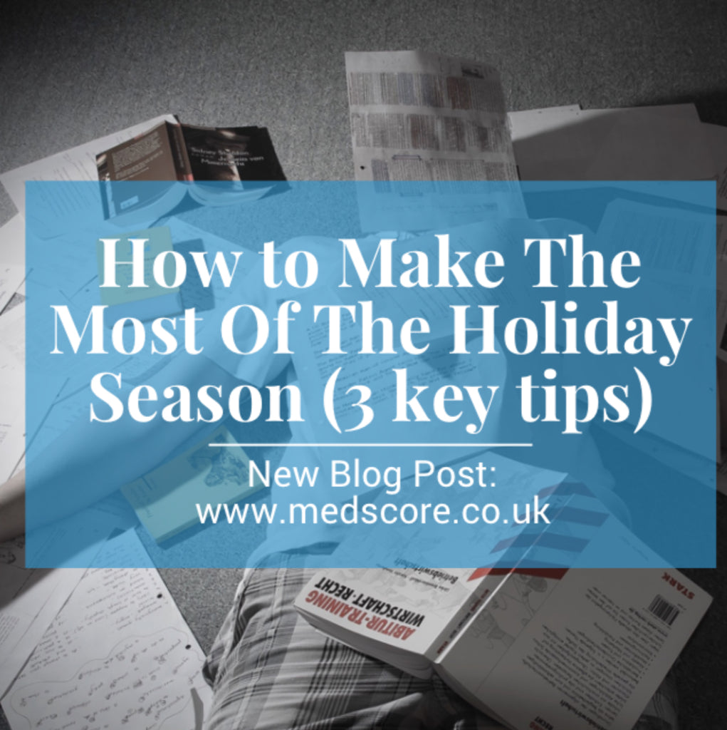 How to Make The Most Of The Holiday Season (3 key tips)