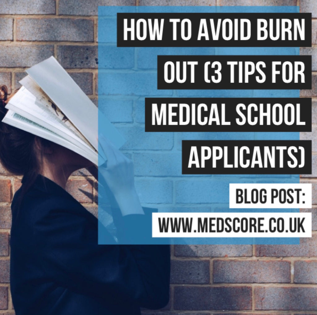 How To Avoid Burn Out (3 Tips For Medical School Applicants)