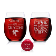Game Of Thrones Wine Glasses - Mother of Dragons & That's What I Do I Drink And I Know Things - Set of 2 - Stemless Glass 15 OZ