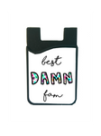 """Best Damn Fam"" Card Caddy"