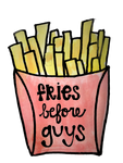 Fries Before Guys Watercolor