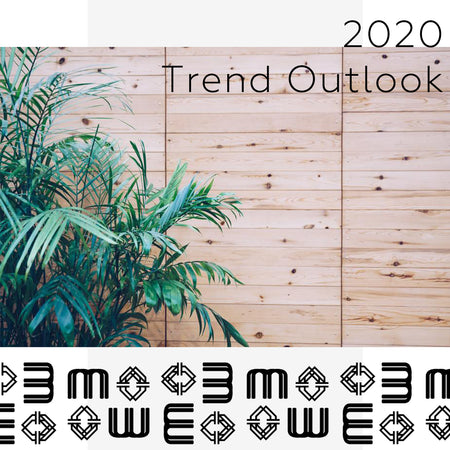 2020 Trend Outlook