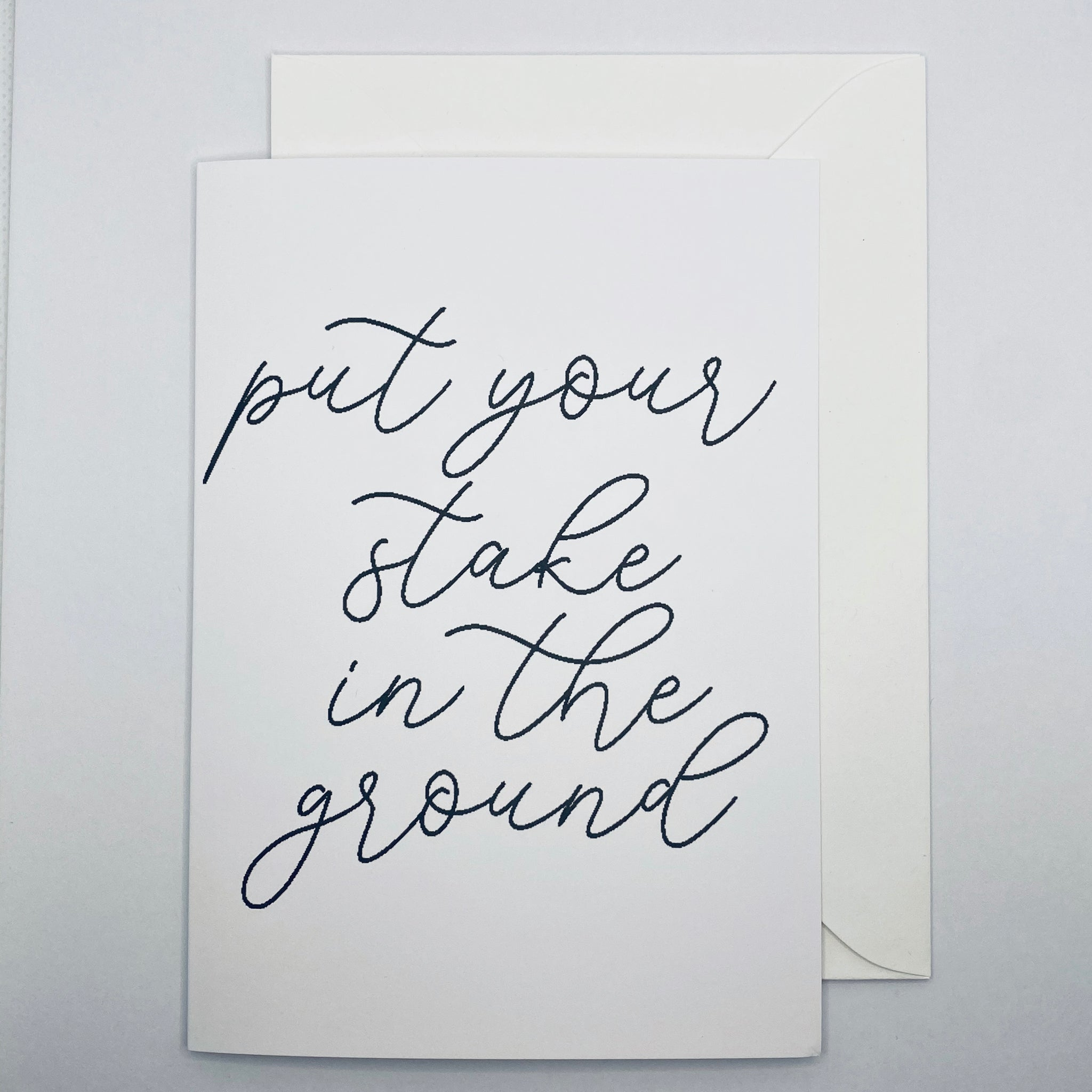 Stake in the Ground Greeting Card