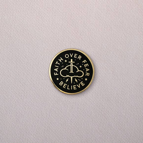 Faith Over Fear Enamel Pin
