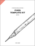 Fixer Template Kit, Professional Edition