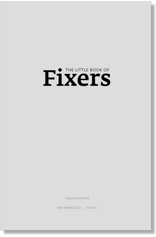 The Little Book of Fixers