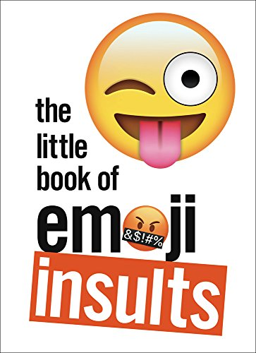 The Little Book of Emoji Insults.