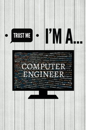 Trust Me I'm A Computer Engineer: Volume 5 (Laughter & Jokes)