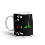 "11oz Mug (Black) - Design ""Class Wife 100% Right"""