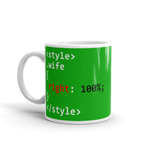 "11oz Mug (Green) - Design ""Class Wife 100% Right"""
