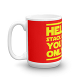 "15oz Mug (Red) - Design ""Help Me Stack Overflow. You're My Only Hope."""