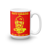 "15oz Mug (Red) - Design ""Six Million Forms Of Communication"""