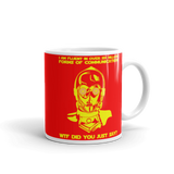 "11oz Mug (Red) - Design ""Six Million Forms Of Communication"""