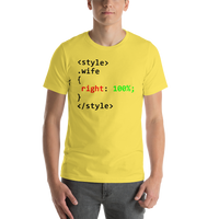 "Classic T-Shirt (Yellow) - Design ""Class Wife 100% Right"""