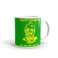 "11oz Mug (Green) - Design ""Six Million Forms Of Communication"""