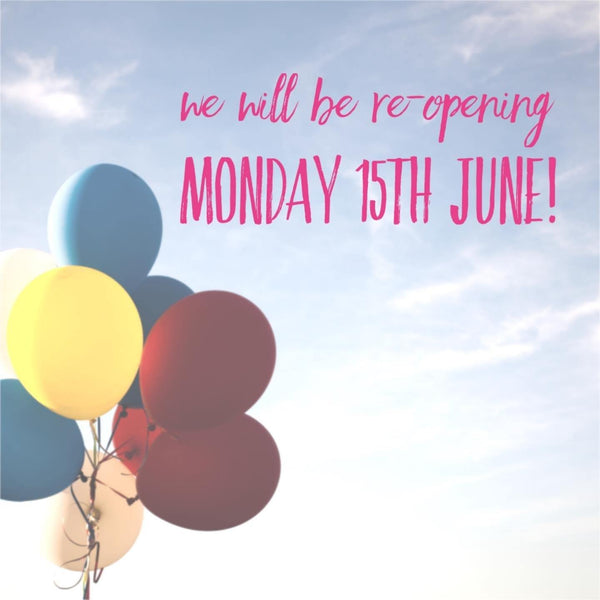 RE-OPENING MONDAY 15th JUNE