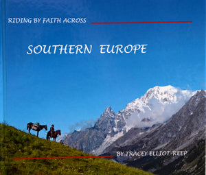 B01 - Riding by Faith Across Southern Europe - Hardback Book