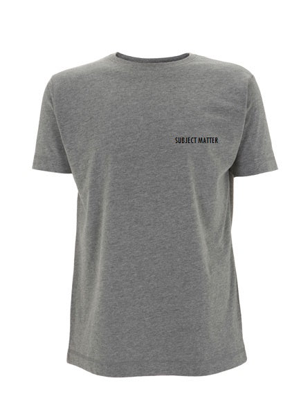 Subject Matter Slogan Tshirt in Grey