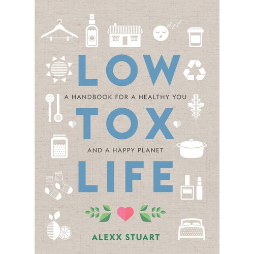 Low Tox Life by Alexx Stuart - Stock Your Pantry