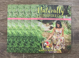 Naturally Inspired - Body Care Booklet by Krissy Ballinger - Stock Your Pantry