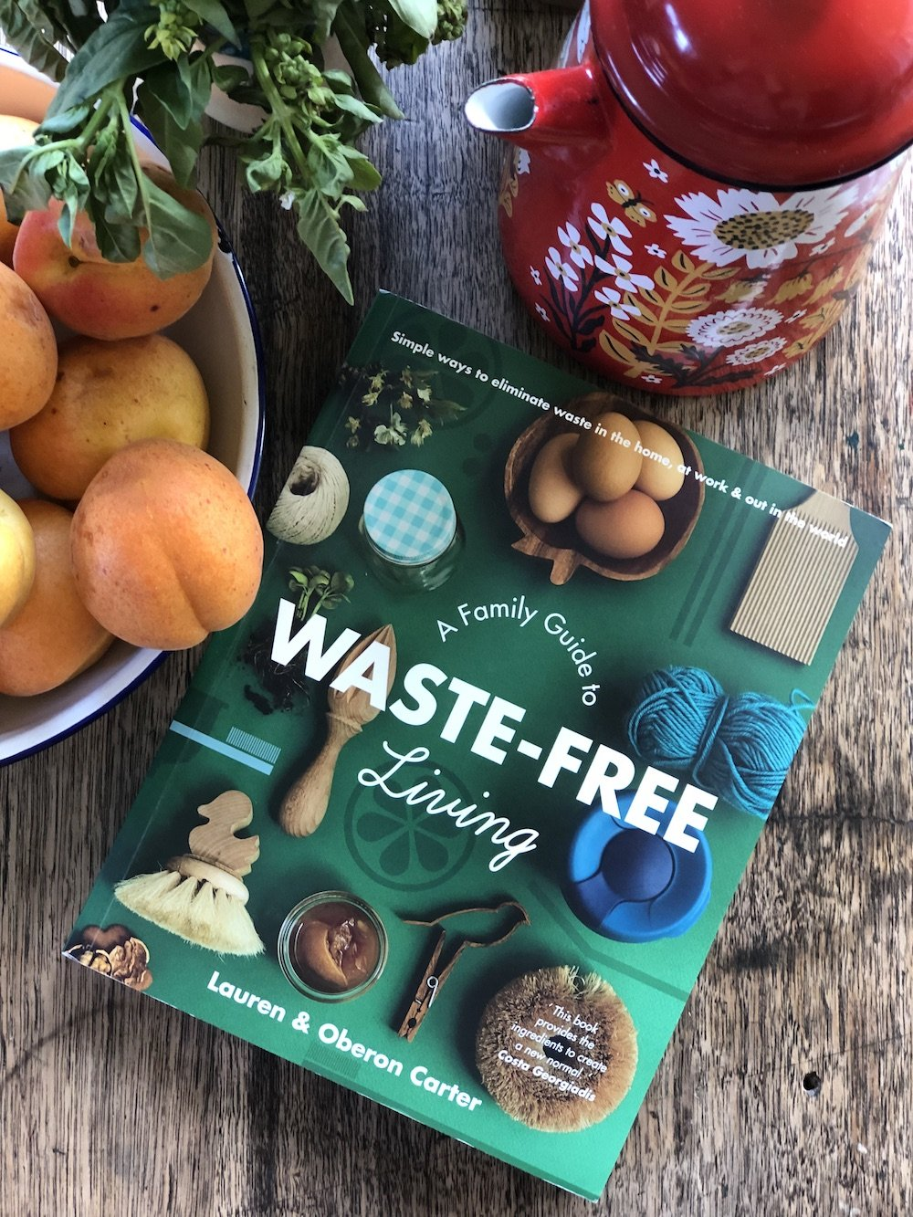 A Family Guide to Waste Free Living by Lauren & Oberon Carter - Stock Your Pantry
