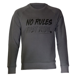 No Rules Just Ride Charcoal Grey Sweatshirt