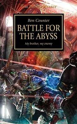 Horus Heresy: Battle for the Abyss