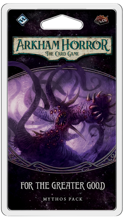For the Greater Good: Arkham Horror Living Card Game Expansion Pack