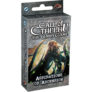Aspirations of Ascension - Call of Cthulhu LCG