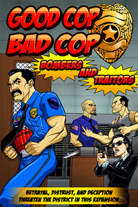 Good Cop Bad Cop Bombers and Traitors
